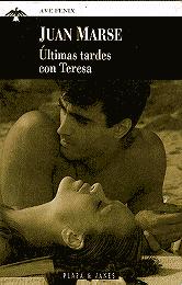 'Últimas tardes con Teresa; Juán Marsé'