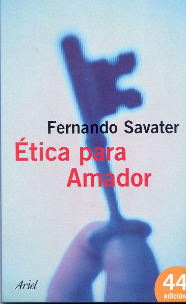 '�tica para Amador; Fernando Savater'