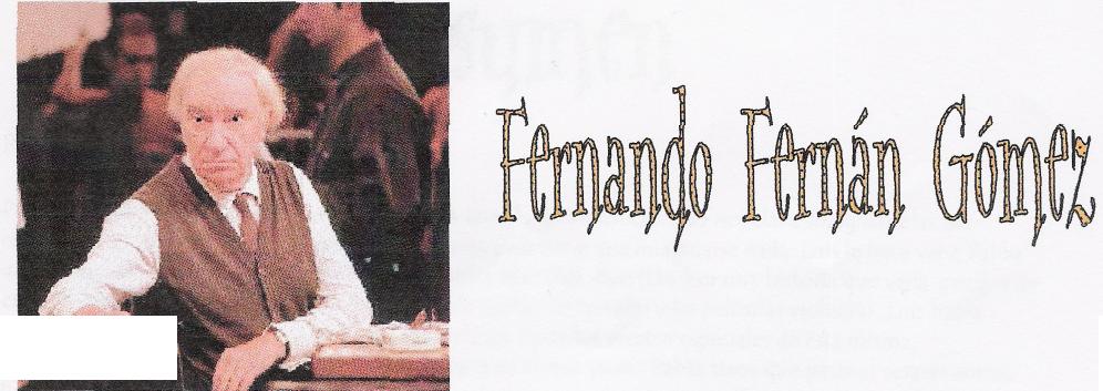 'Las bicicletas son para el verano; Fernando Fernán Gómez'