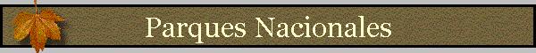 Parques nacionales y Reservas forestales