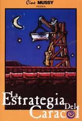'La estrategia del caracol; Sergio Cabrera'