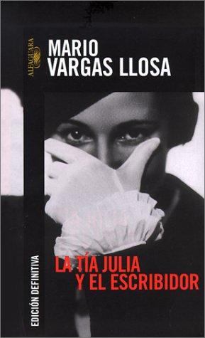 La tía Julia y el escribidor; Mario Vargas Llosa