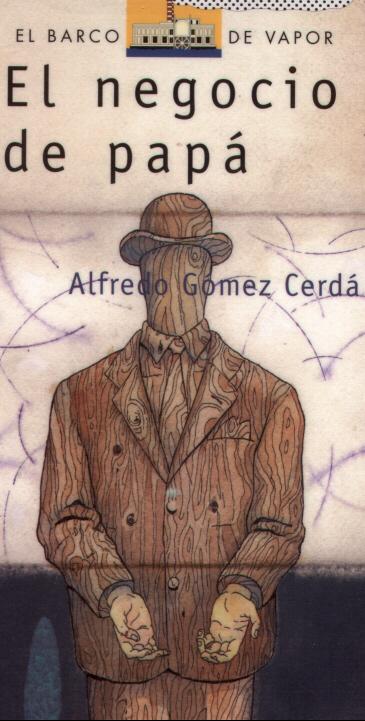'El negocio de Papá; Antonio Gómez Cerdá'