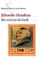 'Sin noticias de Gurb; Eduardo Mendoza'